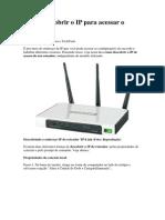 Como Descobrir o IP Para Acessar o Roteador