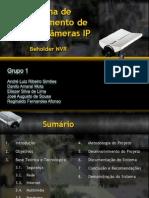 Sistema de Gerenciamento de CFTV de Câmeras IP (Apresentação)