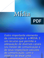 Midia - Power Point