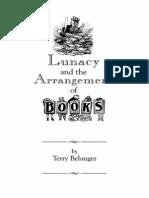 Belanger-Lunacy and Books