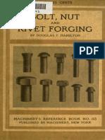 Bolt, Nut and Rivet Forging by Douglas T. Hamilton