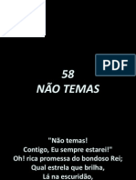 58 - Nao Temas