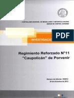 INFORME INVESTIGACION ESPECIAL 19-12 REGIMIENTO REFORZADO N° 11 CAUPOLICAN DE PORVENIR-DICIEMBRE 2012