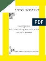 Santo Rosario, Un Compendio de Rezo, Contemplacion, Meditacion y Devocion Mariana