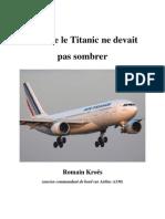 Crash A330 Romain Kröes