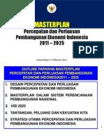 MASTERPLAN Percepatan dan Perluasan Pembangunan Ekonomi Indonesia 2011 – 2025