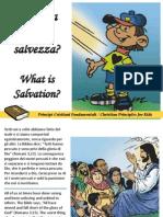 Che cosa è la salvezza - What is Salvation