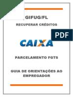 GUIA DE ORIENTAÇÕES AO EMPREGADOR - Parcelamento FGTS