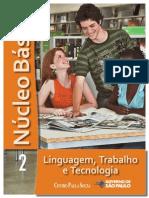 NÚCLEO BÁSICO VOL.2 - LINGUAGEM, TRABALHO E TECNOLOGIA