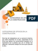 CATEGORIAS DE OFICIOS EN LA CONSTRUCCIÓN