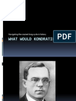 What would Kondratieff do? Navigating the craziest long-cycle in history