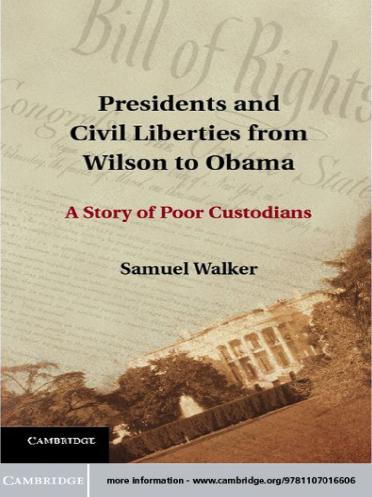 41e04255bf5e Walker - Presidents and Civil Liberties From Wilson to Obama  A Story of  Poor Custodians (2012)
