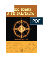 Estudo sobre a Fé Salvífica - Arthur W. Pink