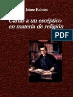 Balmes, Jaime - Cartas-a-un-esceptico-en-materia-de-religión