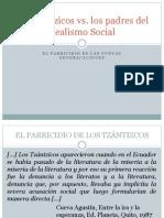 Los tzántzicos vs padres realismo social