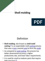 Shell Molding