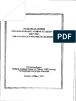 RUU Naskah Akademik RUU Tentang Perubahan Undang-Undang Nomor 32 Tahun 1997 Tentang Perdagangan Berjangka Komoditi