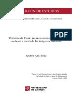 Ainhoa Agos Diaz. Christine de Pizan, Un Nuevo Modelo de Mujer Medieval a Traves de Las Imagenes Miniadas