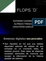FLIP FLOPS ¨D¨