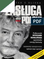 Andrzej Krajewski Zasługa dla Polski. Pułkownik Ryszard Kukliński opowiada swoją historię