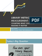 Library Metrics and Measurement
