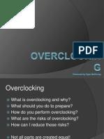 Over Clocking