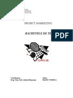 Rachetele de Tenis - Proiect Marketing