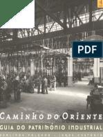 [Lv] CAMINHO DO ORIENTE - Guia Do Patrimonio Industrial