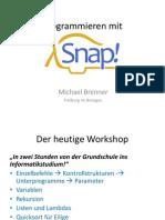 Snap Workshop Brenner