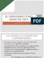 El Urbanismo Como Modo de Vida