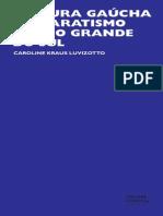 Cultura Gaucha e Separatismo No Rio Grande Do Sul