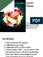 Loomi Instructions