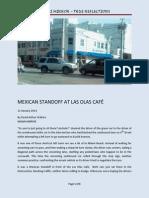 Mexican Standoff at Las Olas Cafe