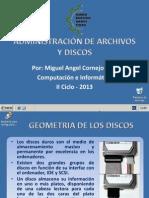 ADMINISTRACIÓN DE ARCHIVOS Y DISCOS