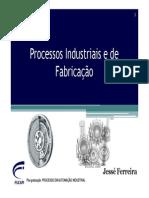 PADRÃO - Processos Industriais e de Fabricação_AULA3