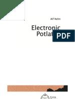 Alf Rehn, Electronic Potlatch