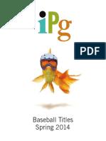 IPG Spring 2014 Baseball Titles