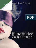 Blindfolded Innocence by Alessandra Torre - Chapter Sampler