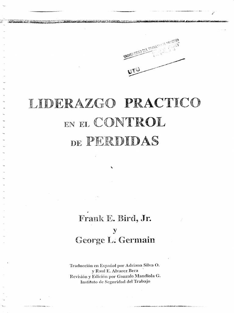 093726c83 Bird Frank - Liderazgo Practico en El Control de Perdidas