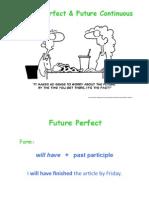 Future Perfect & Future  Continuous