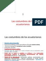 lLas Costumbres de Los Ecuatorianos. [Autoguardado]