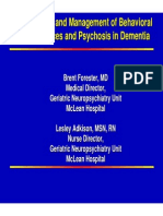 Behavioral Psychosis in Dementia