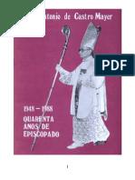 Dom Antonio de Castro Mayer Quarenta Anos de Episcopado
