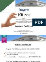 El nuevo Enfoque del Proyecto PGN 2010(2)