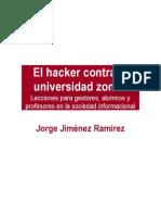 El Hacker Contra La Universidad Zombi
