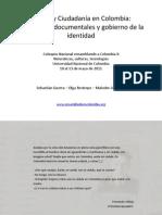 Cédula y Ciudadanía Ensamblado. Presentación 2011