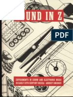 Smirnov, Andrey - Sound in Z. Experiments in Sound and Electronic Music in Early 20th Century Russia