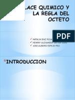 enlacequimicoylaregladelocteto-130119221747-phpapp01