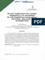 ÁNGEL MOLINA - EL RETO EXPLICATIVO DEL CAMBIO LINGÜÍSTICO Y LA NECESIDAD DE UNA LINGÜÍSTICA INTEGRADORA