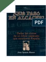 Libros. Caso Alcasser. Blanco, Juan Ignacio. Que Paso en Alcacer